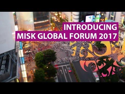Introducing Misk Global Forum 2017