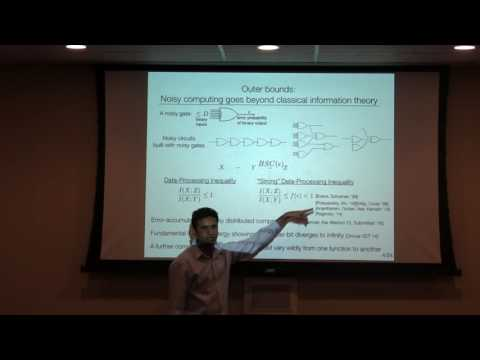 """Advanced Network Colloquium: Pulkit Grover, """"Controlling and suppressing noise"""""""