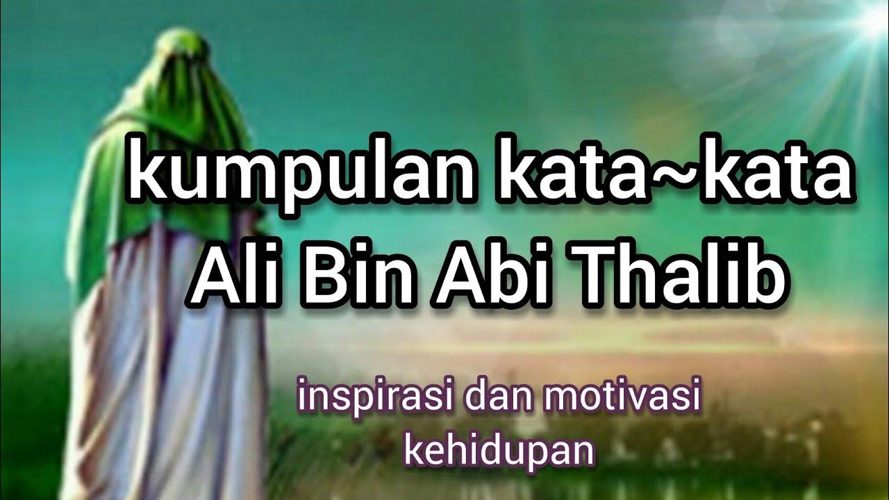 kata kata ali bin abi thalib  inspirasi dan motivasi ...