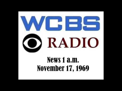 WCBS RADIO NEWS, 1 A.M., NOV. 17, 1969
