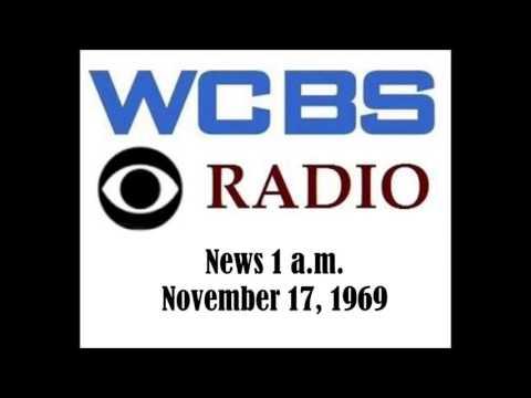WCBS RADIO NEWS, 1 A.M., NOV. 17, 1969