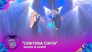 Nadia & Adam - Ceritera Cinta   Lagu Cinta Kita  2019