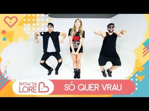 So Quer Vrau Mc Mm Feat Dj Rd Lore Improta Coreografia
