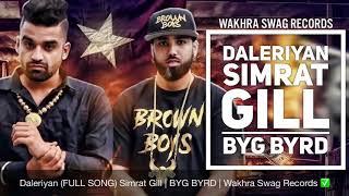 Daleriyan (full song) Simrat Gill -- Byg Byrd -- Sidhu Moose Wala -- New Punjabi Song 2017