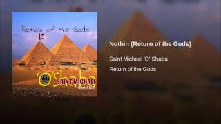Nothin (Return of the Gods)