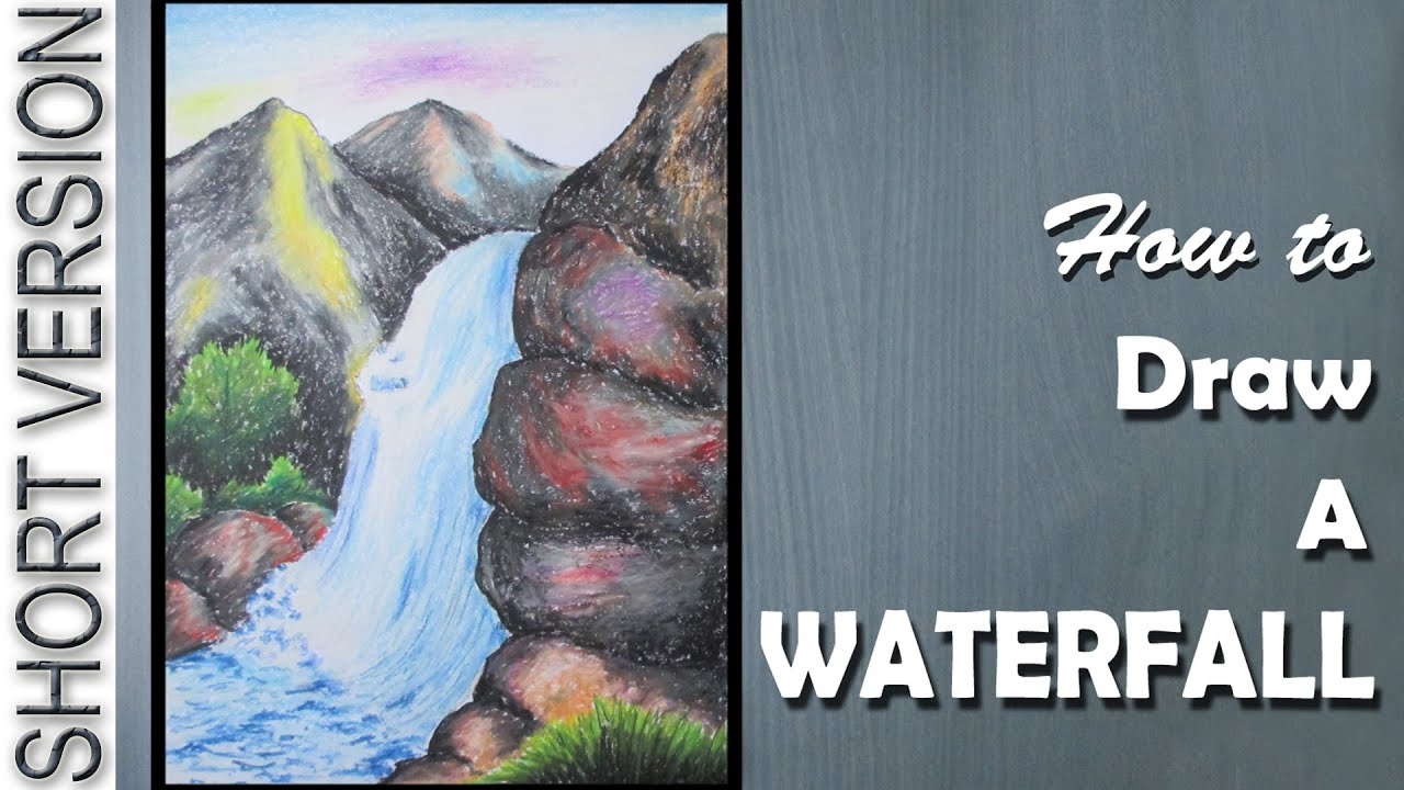 How To Draw A Waterfall With Oil Pastels [short Version]