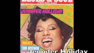 Original Dreamgirl: JENNIFER HOLIDAY (Giving UP)