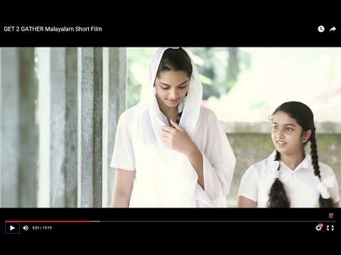 GET 2 GATHER Malayalam Short Film