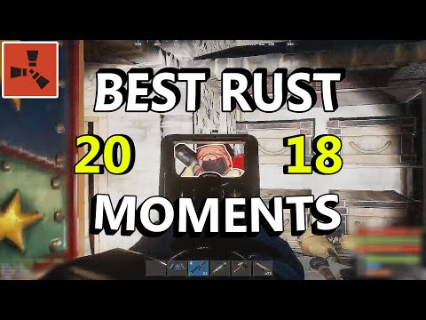 BEST MOMENTS FROM 2018 RUST VIDEOS (1000 SUB SPECIAL) thumbnail
