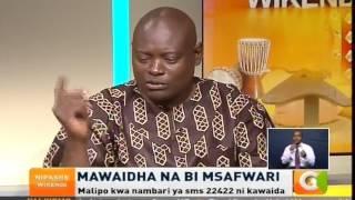 Mawaidha na Bi Mswafari: Wanawake 'Makomando'