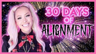 30 Days of Alignment Challenge - Align with the Universe 💫 | Change Your Life In 1 Month!