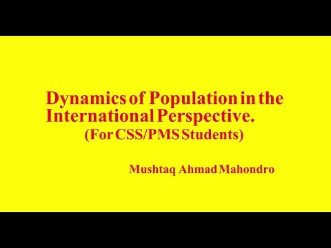 Dynamics of Population in the  International Perspective. (For CSS/PMS Students)