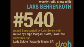 Deeper Shades Of House #540 - guest mix by LADY SAKHE - DEEP SOULFUL HOUSE