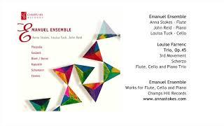 Farrenc Trio Op 45 3rd Mvt Scherzo-Flute Cello and Piano Trio-Emanuel Ensemble-Anna Stokes Flute