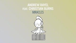 Andrew Rayel feat. Christian Burns - Miracles (Heatbeat Remix)