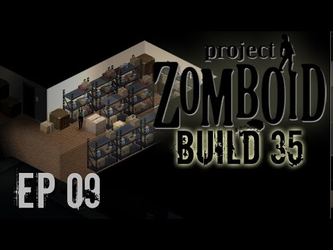 Project Zomboid Build 35   Ep 9   Hardware   Let's Play!