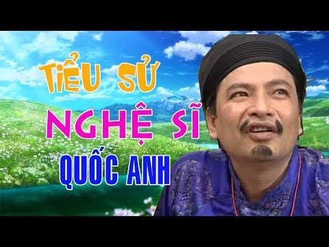 Tiểu sử nghệ sĩ hài QUỐC ANH - Cuộc đời và sự nghiệp Quốc Anh (2:41 )