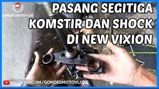 Ganti dan Pasang Segitiga Komstir Stang Yamaha New Vixion #part2 end