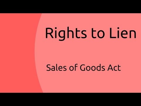 Rights to Lien | Unpaid Seller | Sale of Goods Act 1930 | CA CPT | CS & CMA Foundation