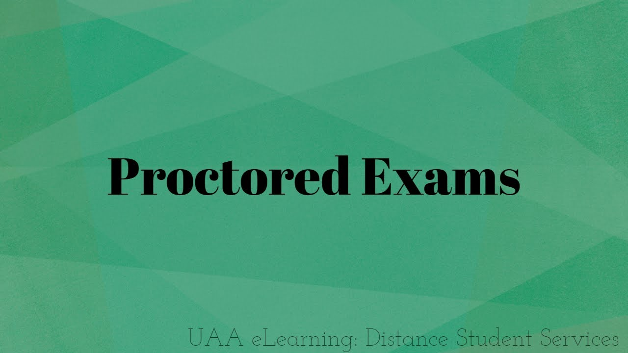 Proctored Exams | Academic Innovations & eLearning | anchorage