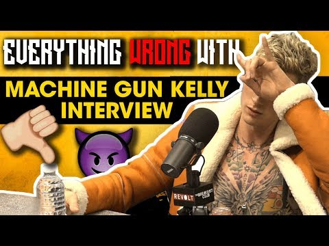 Everything Wrong With Machine Gun Kelly