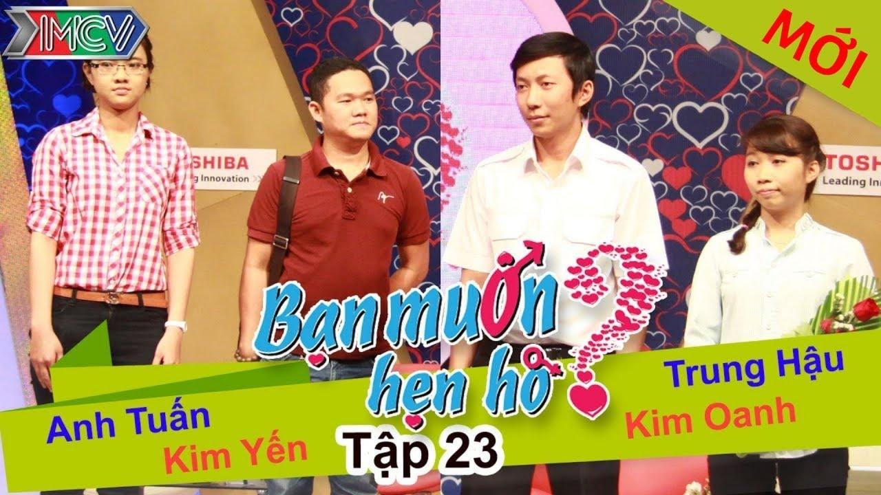 BẠN MUỐN HẸN HÒ #23 UNCUT | Anh Tuấn – Kim Yến | Trung Hậu – Kim Oanh | 130414 💖