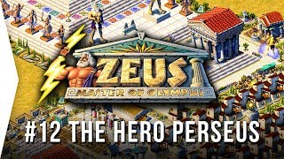 Zeus ► Mission 12 The Hero Perseus - [1080p Widescreen] - Master of Olympus City-building!