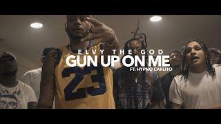 eLVy The God Gun Up On Me ft Hypno Carlito MP3