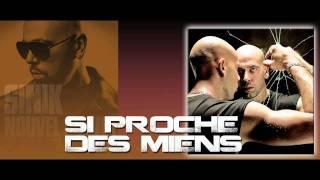 Sinik Feat. Kool Shen - Si Proche Des Miens (Son Officiel)