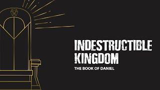 Indestructible Kingdom 06.21.20