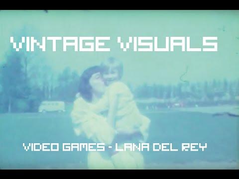 Vintage Visuals footage (Lana Del Rey - Video Games)
