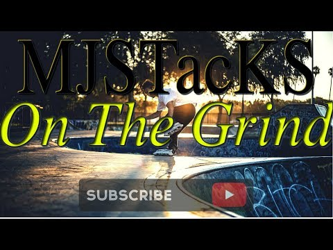 MJSTacKS - On The Grind (Prod. Tyler)