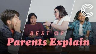 The Best of Parents Explain | Parents Explain | Cut