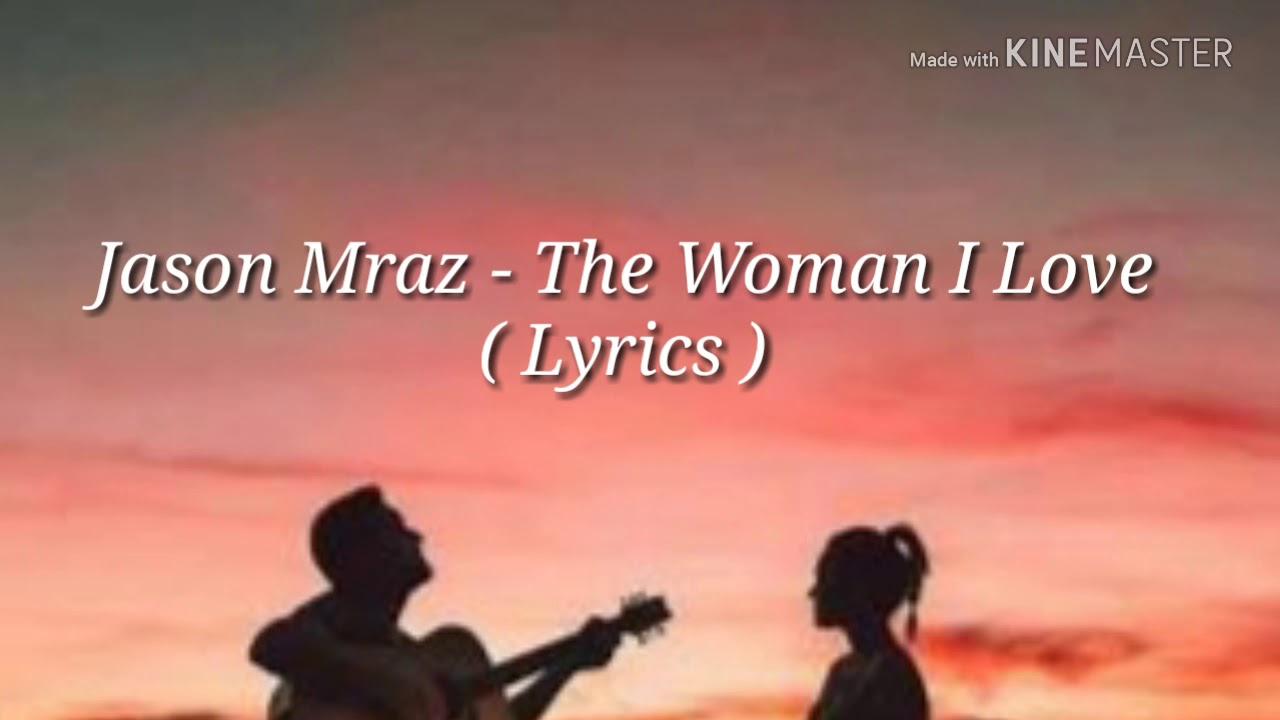 Lirik the woman i love