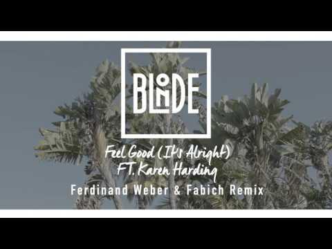 Blonde - Feel Good (It's Alright) [Ferdinand Weber & Fabich Remix]