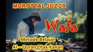 murottal-juz-28-metode-wafa-belajar-alquran-otak-kanan