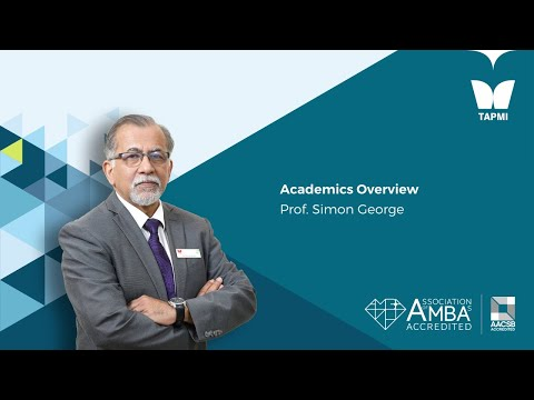 Academics Overview - Prof. Simon George, Dean Academics