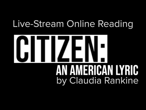 CITIZEN: An American Lyric. Live Reading.