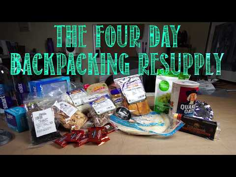 The Four Day Resupply - Putting Together 4 Days Of Food For Backpacking