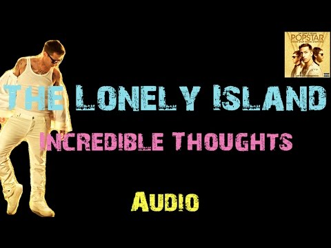 The Lonely Island - Incredible Thoughts ft. Mr. Fish & Michael Bolton [ Audio ]