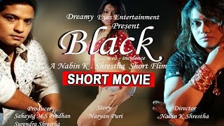 NEW NEPALI SHORT MOVIE | BLACK…a co-Incidence | Ft. Sabin Shrestha,Sunita Gandarba,Puza Sharma