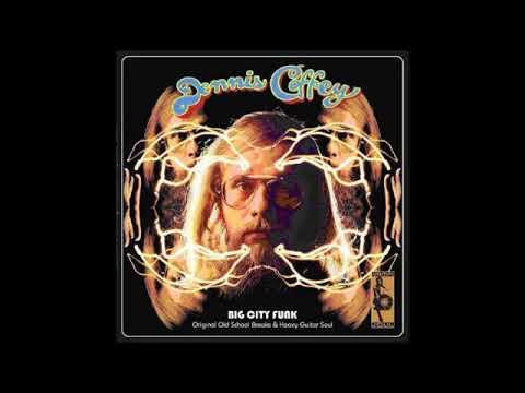Dennis Coffey - Big City Funk (Original Old School Breaks & Heavy Guitar Soul) (Full Album) 2006