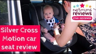 Silver Cross Motion Car Seat Review