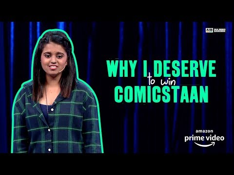 Why I Deserve to Win #Comicstaan : Standup by Aishwarya Mohanraj