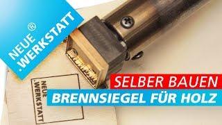Brennstempel mit Lötkolben selber bauen /// Logo Branding in Holz // Brandeisen + Stempel / DIY