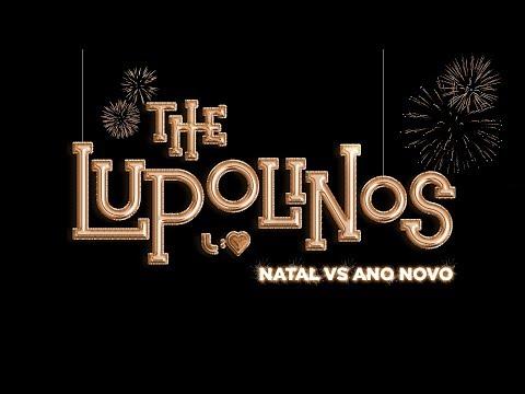 The Lupolinos em: Natal vs. Ano-Novo