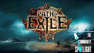 Community Spotlight - Path of Exile Edition