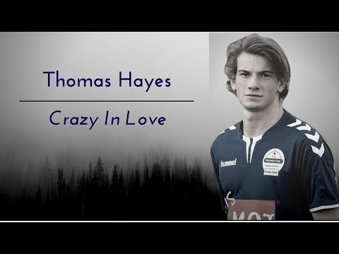 thomas hayes (william skam)   crazy in love