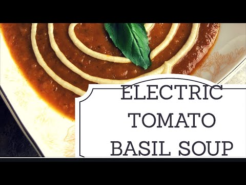 Creamy Alkaline Electric Tomato Basil Soup made with Dr Sebi approved  ingredients