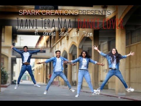 JAANI TERA NA Dance cover | Sunanda Sharma | Shreya Singh